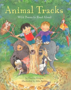 Animal Tracks: Wild Poems to Read Aloud by Charles Ghigna