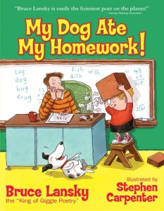 My Dog Ate My Homework by Bruce Lansky