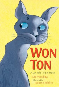 Won Ton: A Cat Tale Told in Haiku by Lee Wardlaw