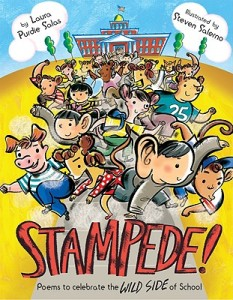 Stampede!: Poems to Celebrate the Wild Side of School by Laura Purdie Salas