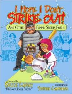 I Hope I Don't Strike Out: And Other Funny Sports Poems