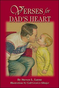 Verses for Dad's Heart by Steven L. Layne