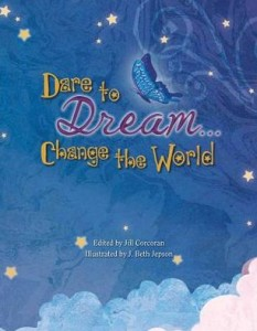 Dare to Dream... Change the World